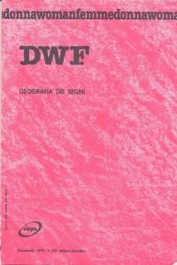 rivista dwf geografia segni herstory  femministe  luoghi donne storia collettivi manifestazioni gruppi Roma